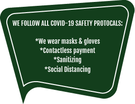 We Follow All COVID-19 Safety Protocals